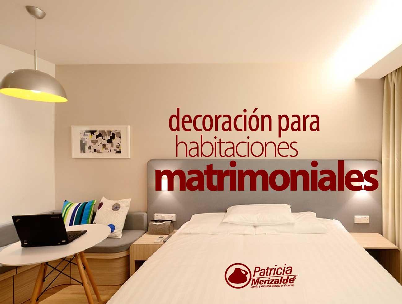 Decoraci n de habitaciones matrimoniales patricia merizalde for Decoracion para apartaestudios